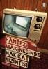 Olay ve Hakikatin Bozguna Uğrattığı Fantezi Makineleri - Emre İleri